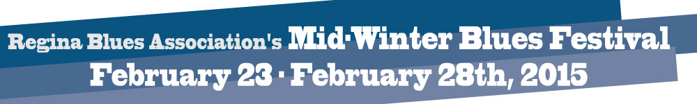 The Exchange Regina Events - Mid-Winter Blues Festival